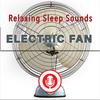 Thumbnail Electric Fan - Relaxing & Soothing Fan Sounds