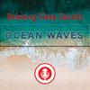 Thumbnail Ocean Waves - Relaxing & Soothing Ocean Waves Sounds